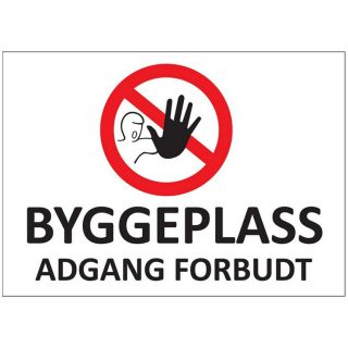Skilt byggeplass adgang forbudt : 450398 : BSafe Systems AS