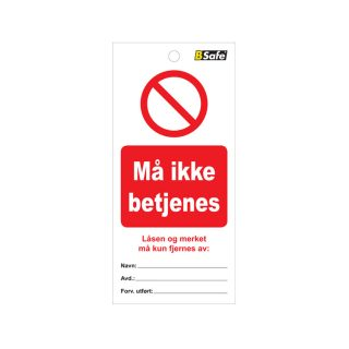 Merking-tag-ma-ikke-betjenes-451759-BSafe-Systems