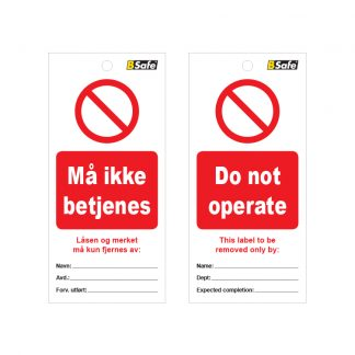 Tags do not operate / må ikke betjenes : 451760 : Bsafe Systems AS