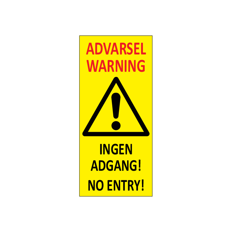 Varselpost Advarsel ingen adgang - Warning no entry 456905: Bsafe Systems AS
